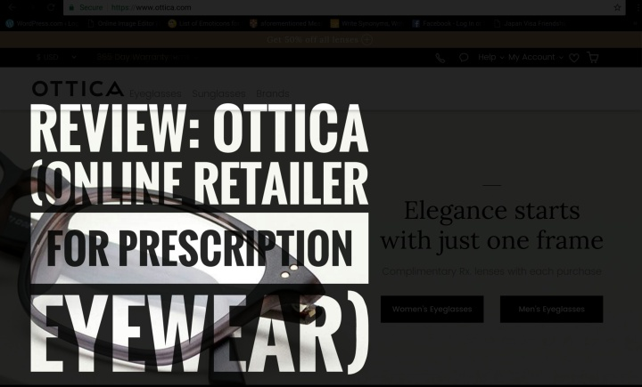 Review: Ottica (Online Retailer for Prescription Eyewear)